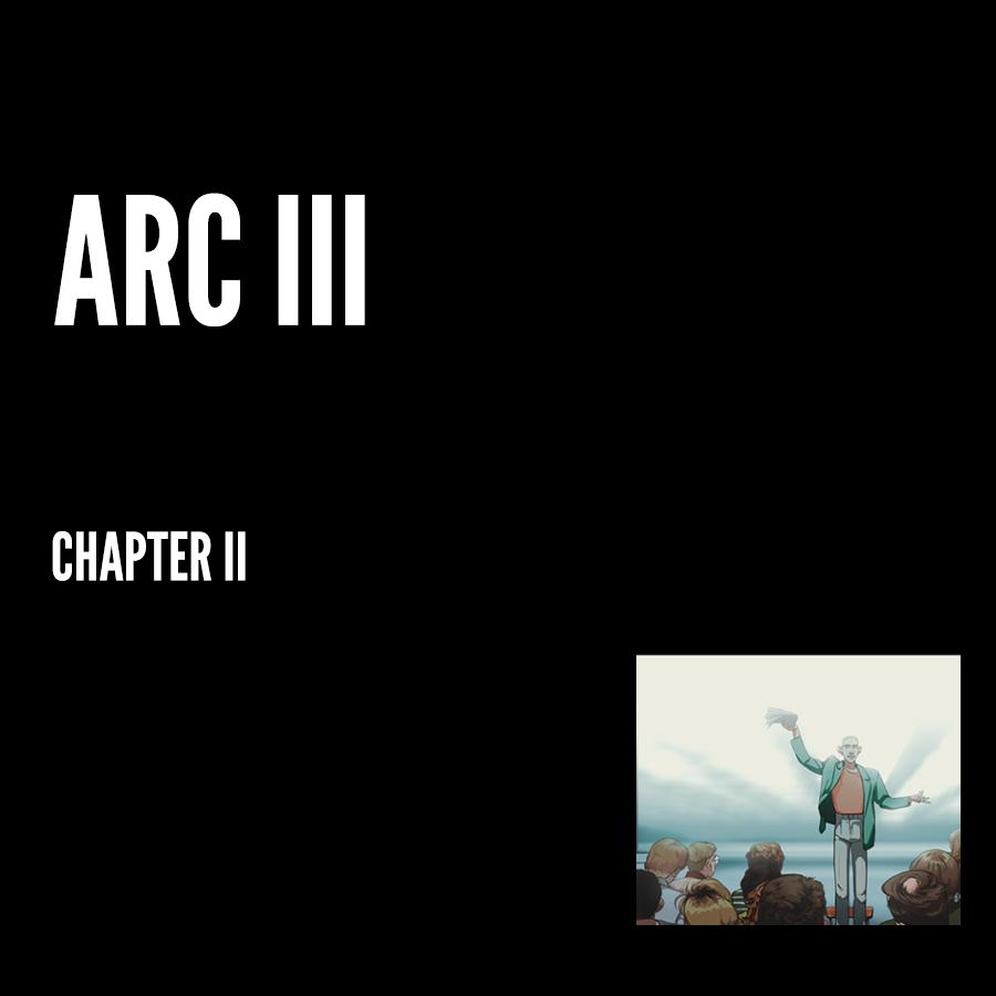 Arc III – Chapter II