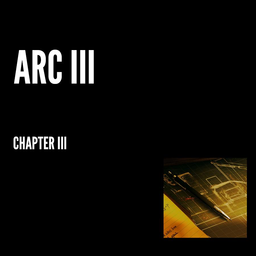 Arc III – Chapter III