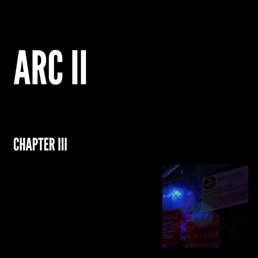 Arc II – Chapter III