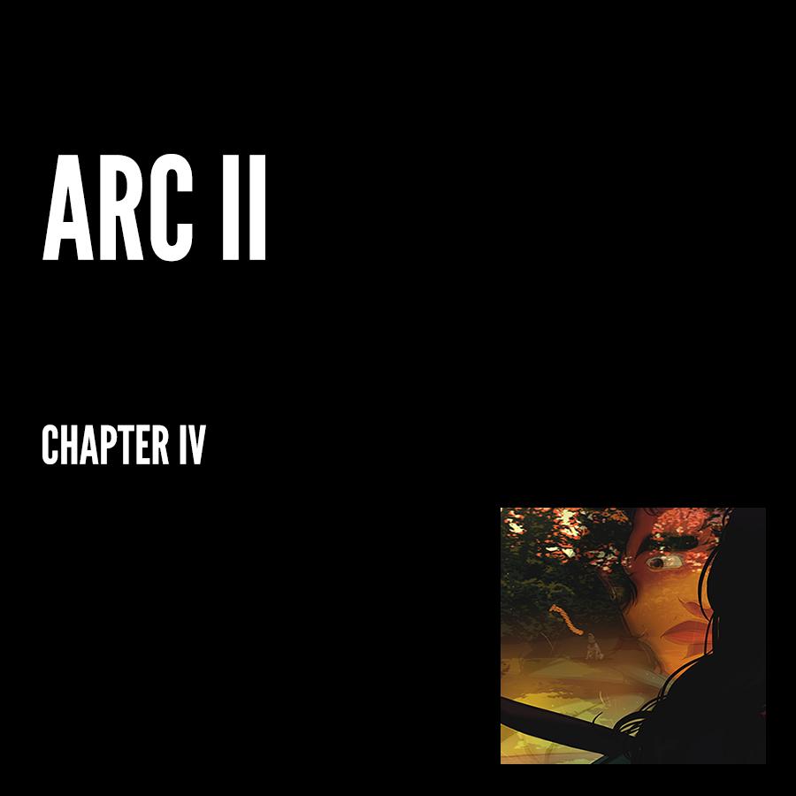 Arc II – Chapter IV