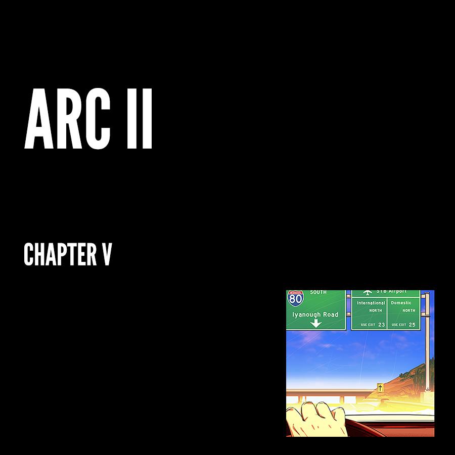 Arc II – Chapter V