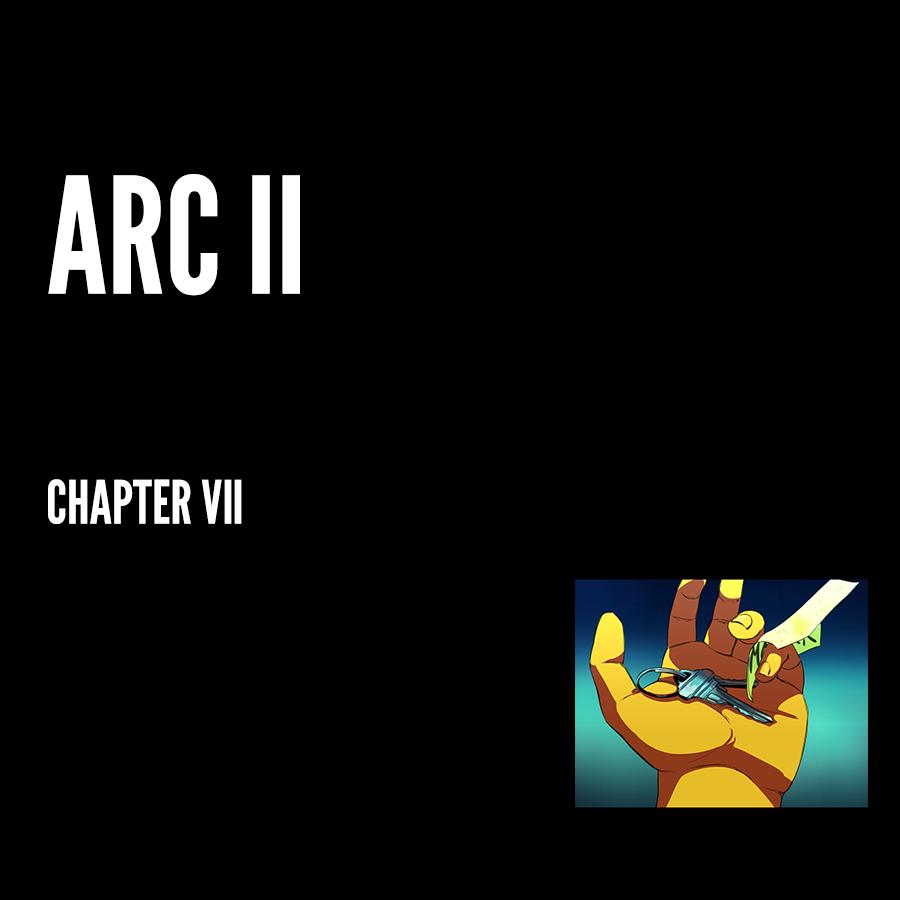 Arc II – Chapter VII