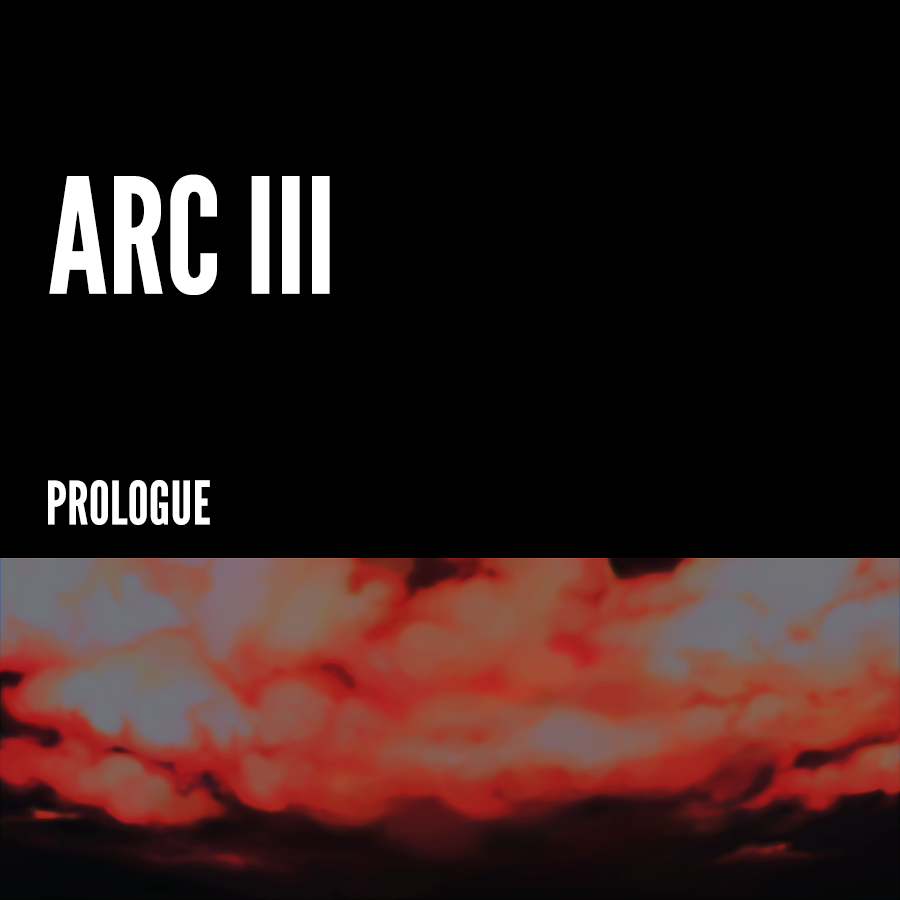 Arc III – Prologue
