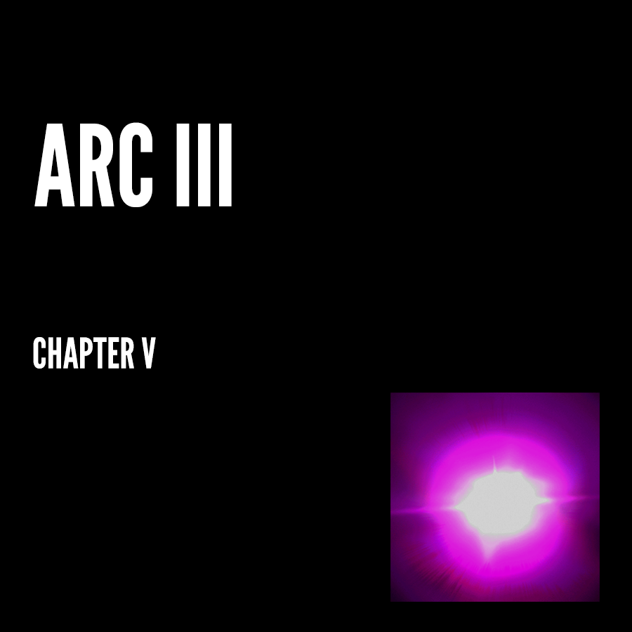 Arc III – Chapter V